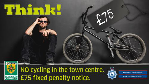 PSPO poster: Think! No cycling in the town centre. £75 fixed penalty notice